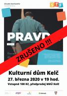 Pravda - divadelní představení ZRUŠENO